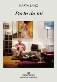 Marta Sanz: Parte de mí