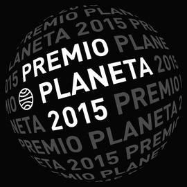 El Premio Planeta 2015 será fallado este jueves durante una cena en Barcelona.