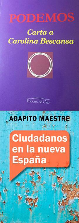 Dos libros para descifrar las claves de Ciudadanos y Podemos