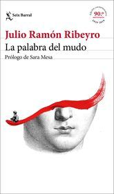 Julio Ramón Ribeyro: La palabra del mudo