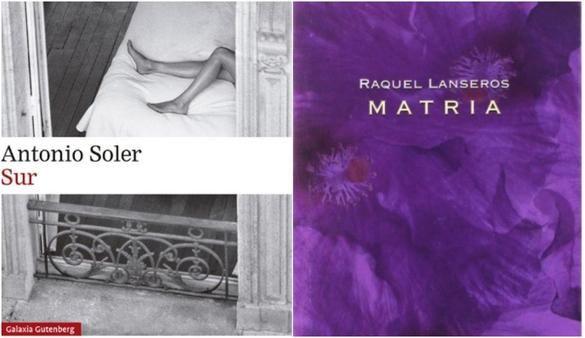 Premios de la Crítica: Antonio Soler, por Sur, y Raquel Lanseros, por Matria