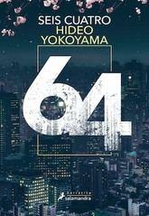 Hideo Yokoyama: Seis Cuatro