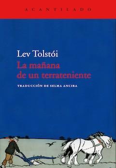 León Tolstói: La mañana de un terrateniente