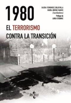G. F. Soldevilla, y M. J. Ramos (ed.): 1980. El terrorismo contra la Transición