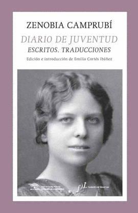 Diario de juventud reúne textos y traducciones de Zenobia Camprubí.