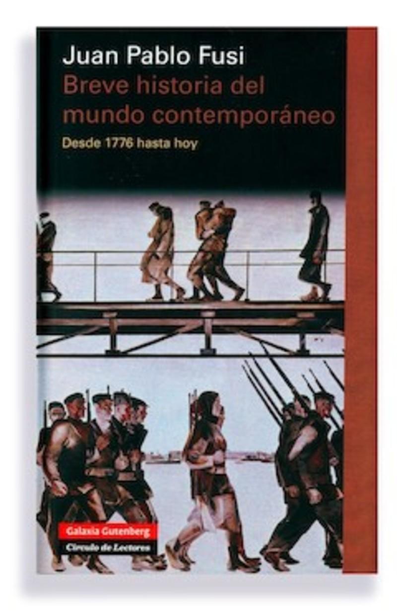 Juan pablo fusi breve historia del mundo contempor neo for Caracteristicas de los contemporaneos