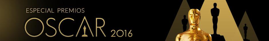 Especial Premios Oscar 2016